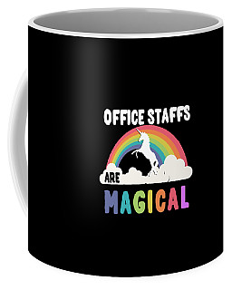 Coffee Mug featuring the digital art Office Staffs Are Magical by Flippin Sweet Gear