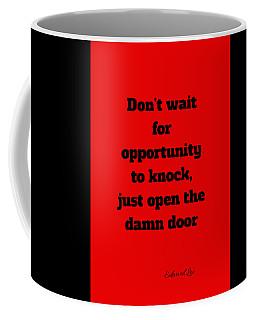 Open The Door      Black On Red Coffee Mug