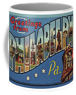 Philadelphia Greetings Coffee Mug