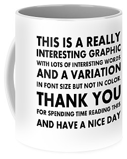 Really Interesting Coffee Mug