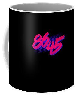 Coffee Mug featuring the digital art Retro 86 45 Impeach Antitrump by Flippin Sweet Gear