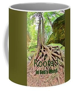 Rooted In God's Word Coffee Mug
