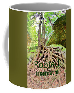 Rooted In God's Word Coffee Mug