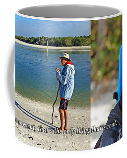 Roy Hasse Coffe Mug - Enjoy The Present Coffee Mug