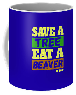 Save A Tree Coffee Mug