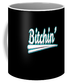 Simple Creative Attractive And Hilarious Tee Design In One Grab This Bitchin Tee Design Now  Coffee Mug