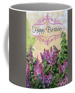 Sparrow In Lilacs Birthday Card Coffee Mug