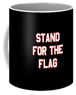 Coffee Mug featuring the digital art Stand For The Flag by Flippin Sweet Gear