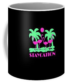 Coffee Mug featuring the digital art Staycation by Flippin Sweet Gear