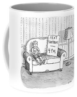Tantrum Schedule Coffee Mug