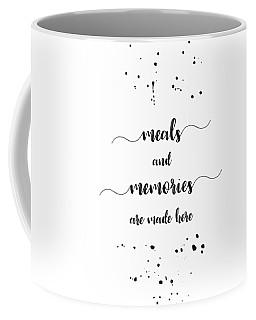 Text Art Meals And Memories Coffee Mug