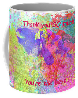 Coffee Mug featuring the photograph Thank You So Much Hibiscus Abstract by Kay Brewer