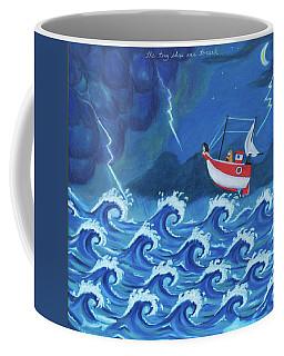 The Tiny Ship Was Tossed Coffee Mug
