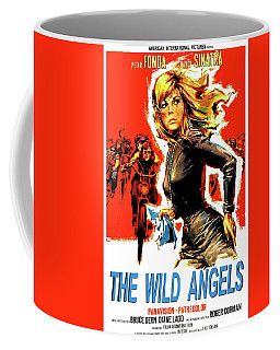 the Wild Angles, Peter Fonda, Nancy Sinatra, Bruce Dern, Diane Ladd Coffee Mug