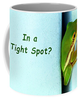Tight Spot Coffee Mug