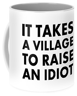 Village Idiot Bk Coffee Mug