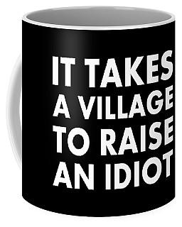 Village Idiot Wt Coffee Mug