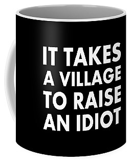 Village Idiot Wt Coffee Mug