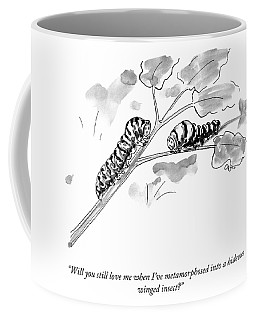Will You Still Love Me Coffee Mug