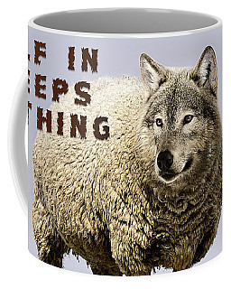 Wolf In Sheeps Clothing Coffee Mug
