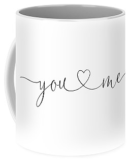 You And Me Black And White Coffee Mug