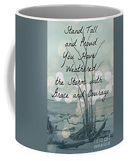 You Have Weathered The Storm Coffee Mug