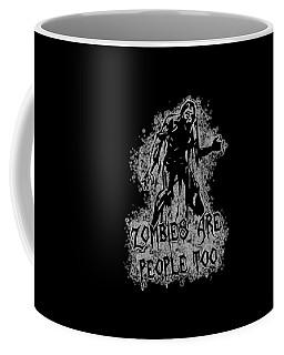 Zombies Are People Too Halloween Vintage Coffee Mug