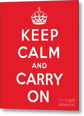 Keep Calm And Carry On Metal Prints
