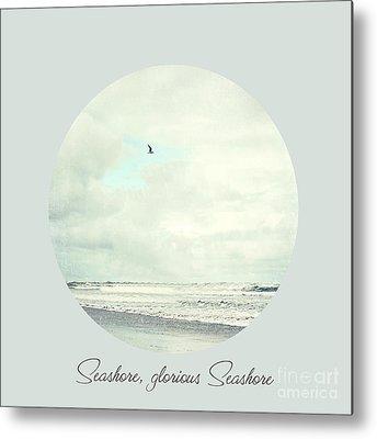 Seashore Quote Metal Prints