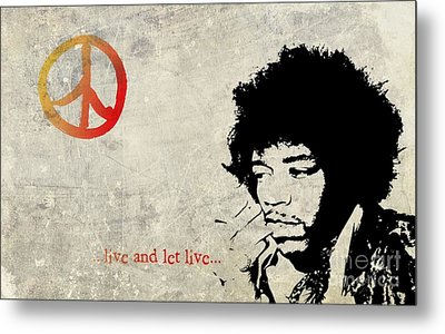 ... Live And Let Live ...  Metal Print by Andrea Kollo