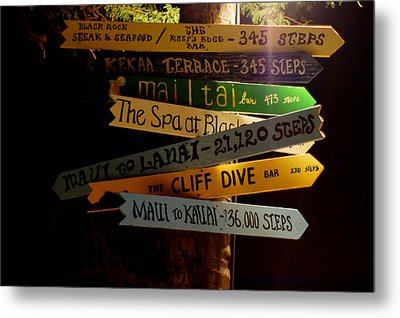 Maui Step Sign Metal Print by DerekTXFactor Creative