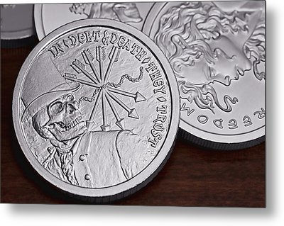 Silver Bullion Debt And Death Metal Print by Tom Mc Nemar