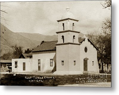 Metal Print featuring the photograph  St. Thomas Aquinas Catholic Church  Ojai Cal 1920 by California Views Mr Pat Hathaway Archives