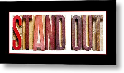 Stand Out Metal Print by Donald  Erickson