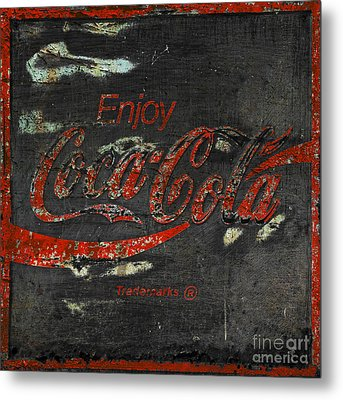 Coca Cola Sign Grungy  Metal Print by John Stephens