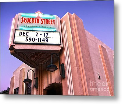 7th Street Theatre - Chino Ca Metal Print by Gregory Dyer