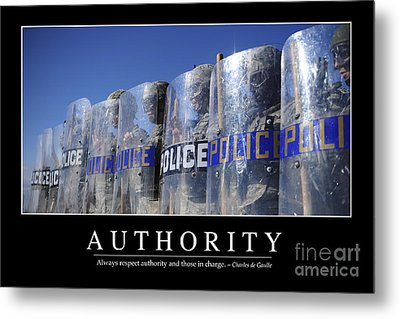 Authority Inspirational Quote Metal Print