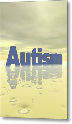 Autism Metal Print by Carol & Mike Werner