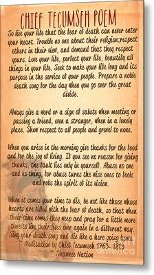 Chief Tecumseh Poem - Live Your Life Metal Print