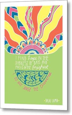 Dalai Lama Quote Metal Print by Susan Claire