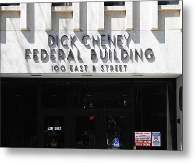 Dick Cheney Federal Bldg. Metal Print by Oscar Williams