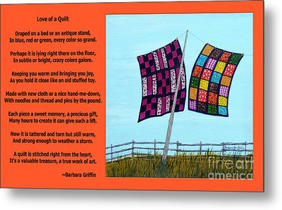 Love Of A Quilt  Metal Print by Barbara Griffin