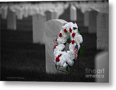 Memorial Day Remembering Those Who Gave The Ultimate Sacrifice Metal Print