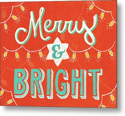 Merry And Bright Metal Print by Mary Urban