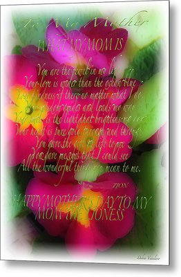 Mothers Day Poem Metal Print by Debra     Vatalaro