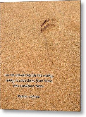 Psalm 109 31 Metal Print