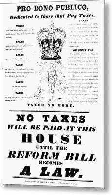 Reform Bill Poster, 1832 Metal Print by Granger