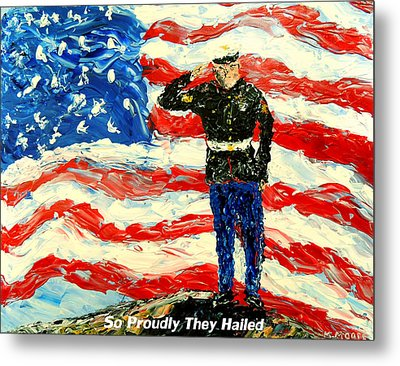 So Proudly They Hailed  Metal Print by Mark Moore