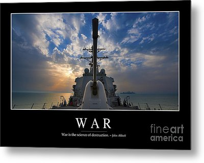 War Inspirational Quote Metal Print by Stocktrek Images