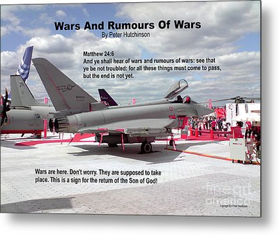 Wars And Rumours Of Wars Metal Print by Bible Verse Pictures